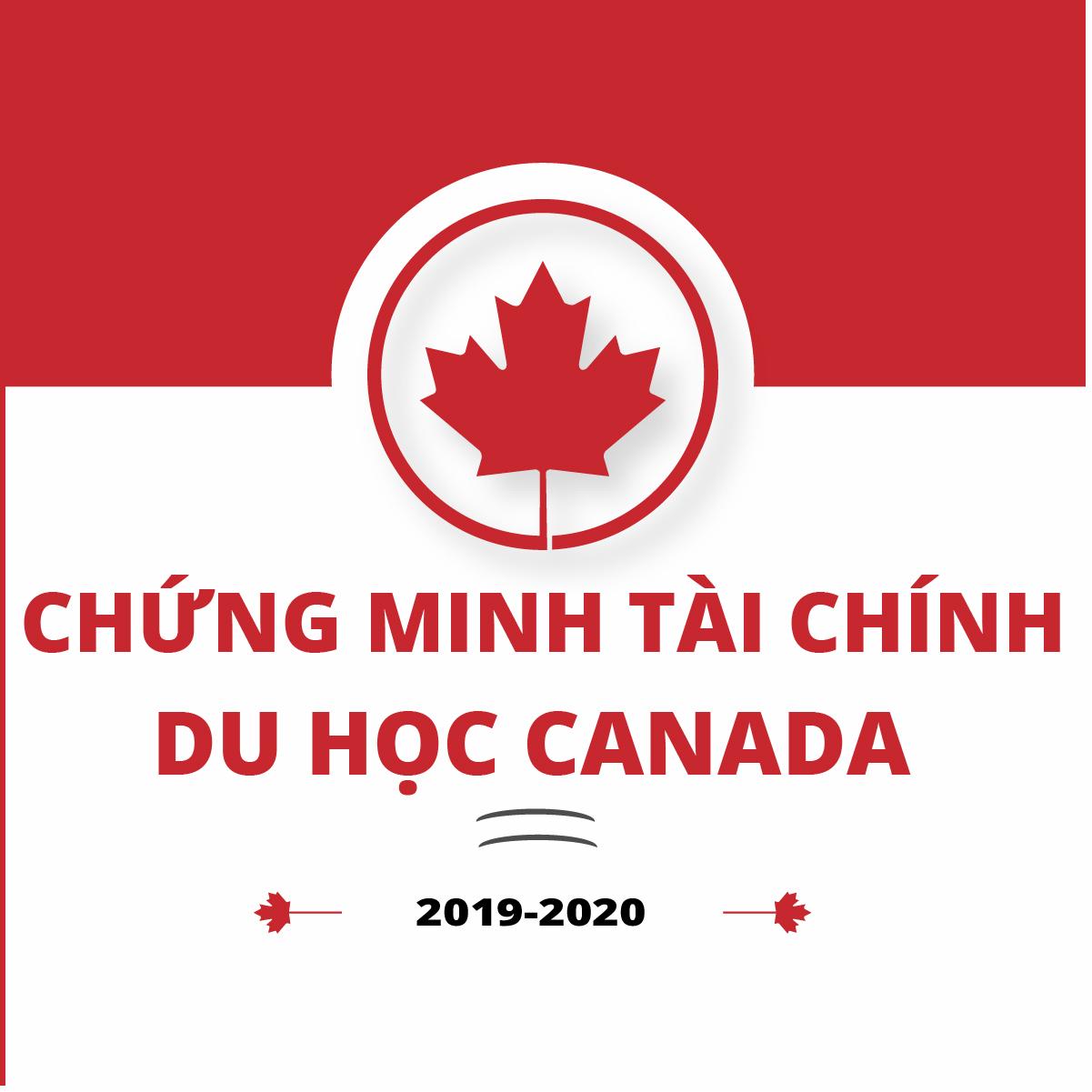 Chứng minh tài chính du học Canada 2019-2020