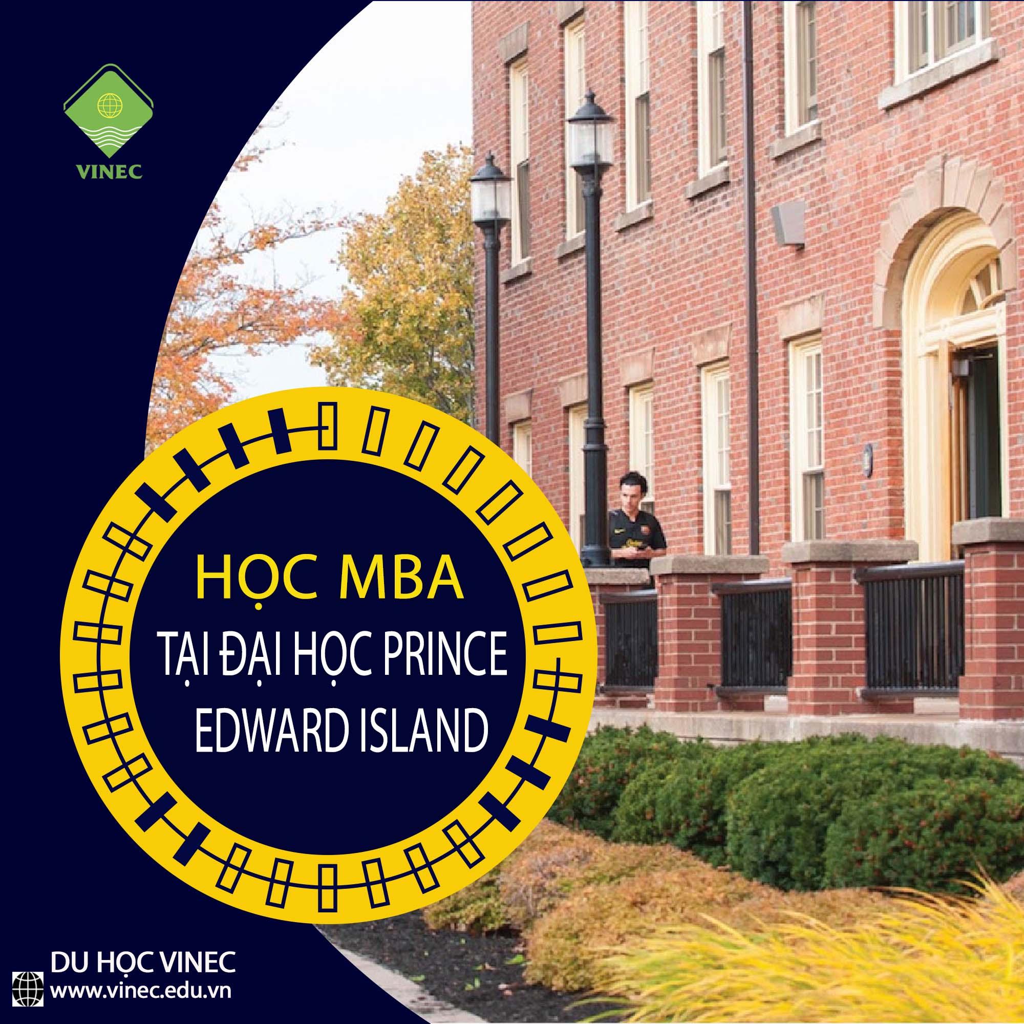 Thế mạnh chương trình MBA tại University of Prince Edward Island và cơ hội việc làm, định cư tại tỉnh bang Prince Edward Island.